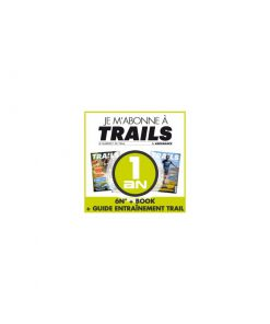 1 AN TRAILS MAG + 1 GUIDE ENTRAINEMENT TRAIL + 1 BOOK 2017