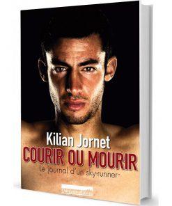 "KILIAN JORNET : ""COURIR OU MOURIR"""
