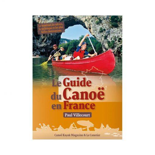 LE GUIDE DU CANOE EN FRANCE