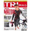 TRIMAG 67 - Special matos triathlon 2016 - Big Test