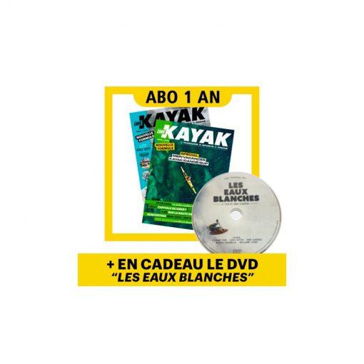 """1 AN d'abonnement à Canoë Kayak Magazine + 1 DVD """"Les Eaux Blanches"""" en cadeau !"""