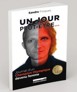 """""""Un jour peut-être"""" - par Sandra Forgues"""